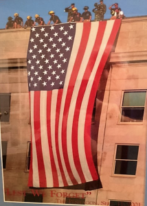 When I left the Pentagon one year after the attack, I was given a copy of this photograph of the workers placing the American Flag over the still smoldering Pentagon.